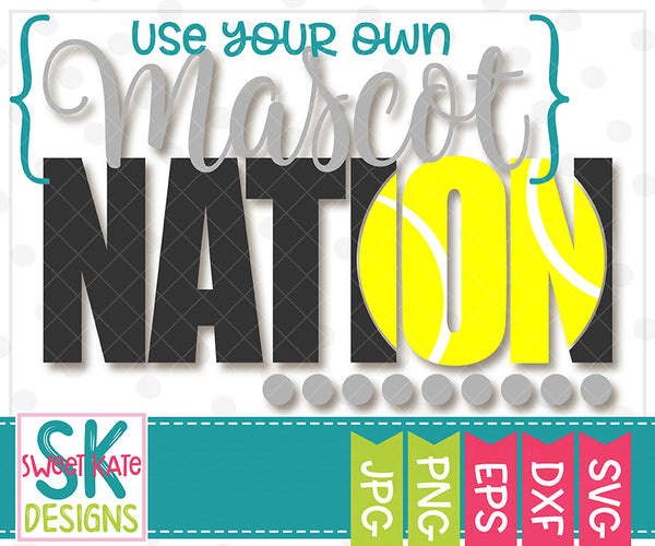 *NEW* {YOUR MASCOT} Nation with Knockout Tennis Ball SVG DXF EPS PNG JPG - Sweet Kate Designs