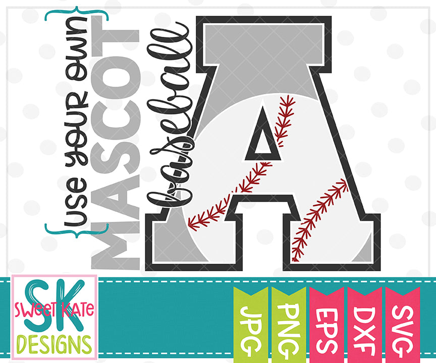 Your Own Mascot A Baseball SVG DXF EPS PNG JPG - Sweet Kate Designs