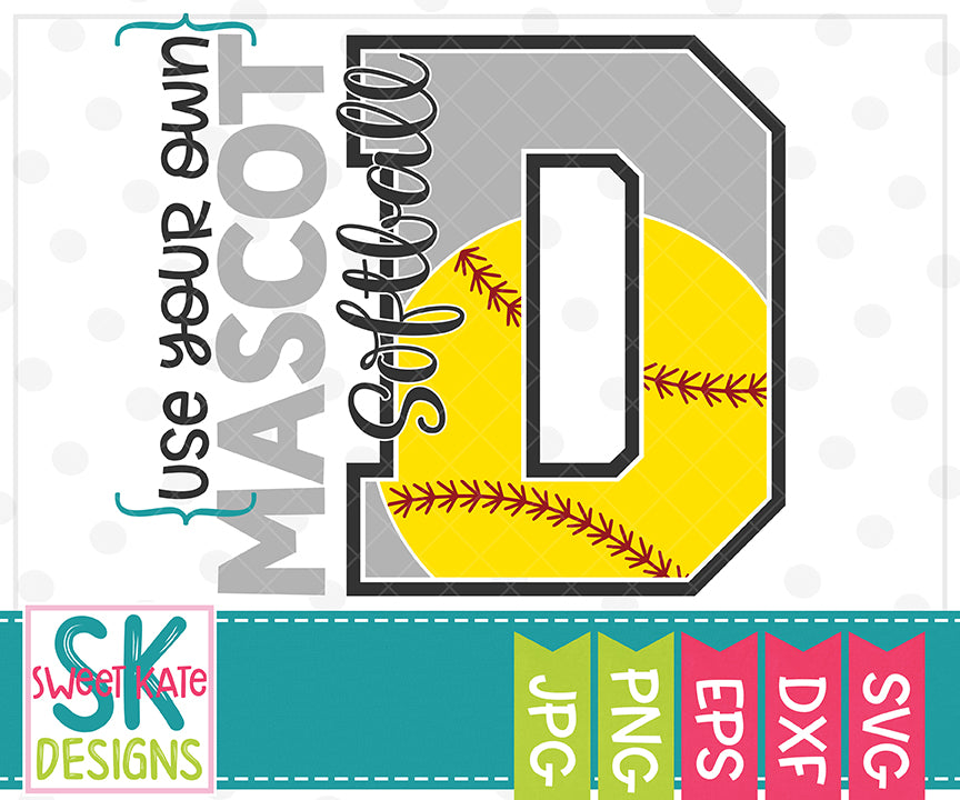 Your Own Mascot D Softball SVG DXF EPS PNG JPG - Sweet Kate Designs