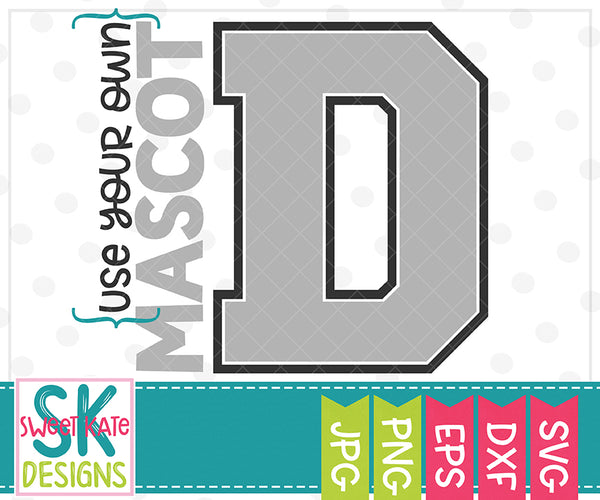 *NEW* Your Own Mascot D SVG DXF EPS PNG JPG - Sweet Kate Designs