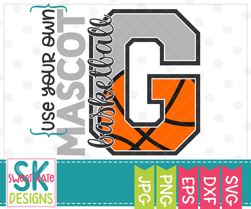 Your Own Mascot G Basketball SVG DXF EPS PNG JPG - Sweet Kate Designs