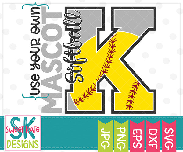 Your Own Mascot K Softball SVG DXF EPS PNG JPG - Sweet Kate Designs