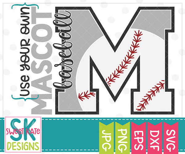 Your Own Mascot M Baseball SVG DXF EPS PNG JPG - Sweet Kate Designs