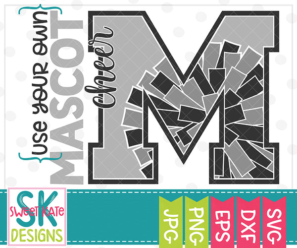 Your Own Mascot M Cheer SVG DXF EPS PNG JPG - Sweet Kate Designs