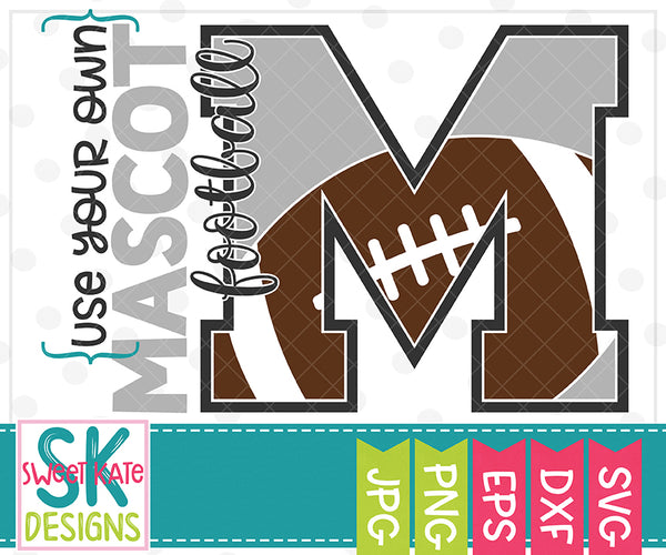 *NEW* Your Own Mascot M Football SVG DXF EPS PNG JPG
