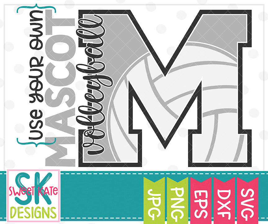 Your Own Mascot M Volleyball SVG DXF EPS PNG JPG - Sweet Kate Designs