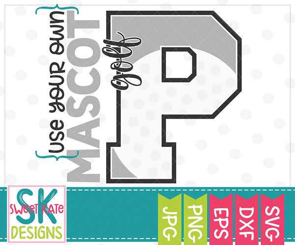 *NEW* Your Own Mascot P Golf SVG DXF EPS PNG JPG - Sweet Kate Designs