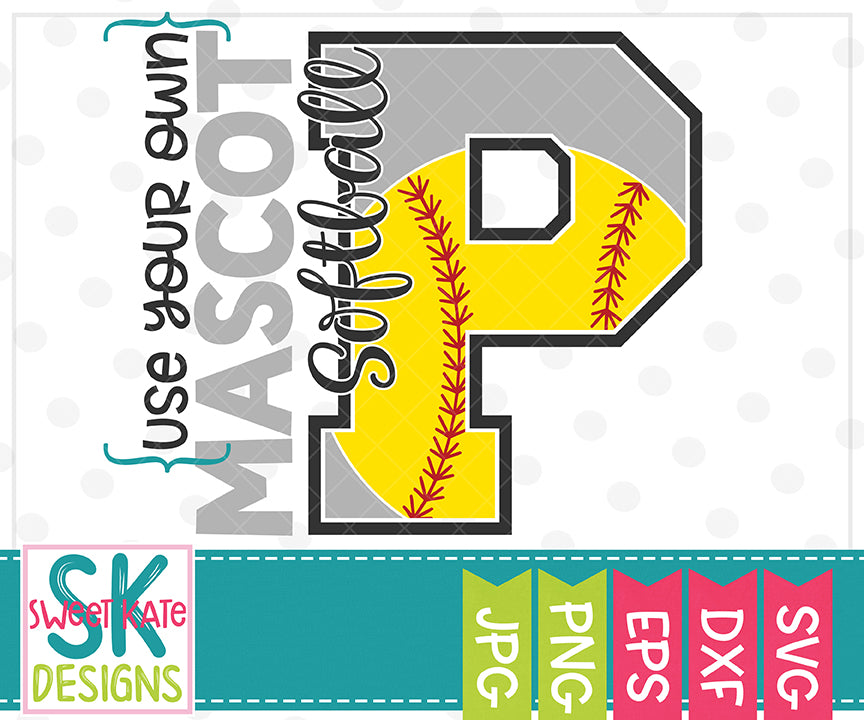 Your Own Mascot P Softball SVG DXF EPS PNG JPG - Sweet Kate Designs