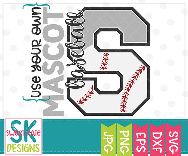 Your Own Mascot S Baseball SVG DXF EPS PNG JPG - Sweet Kate Designs