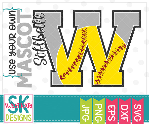 *NEW* Your Own Mascot W Softball SVG DXF EPS PNG JPG - Sweet Kate Designs