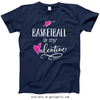 Golly Girls: Basketball is My Valentine Navy T-Shirt (Youth & Adult Sizes)