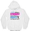 Golly Girls: Being A Gymnast Hoodie (Youth-Adult)