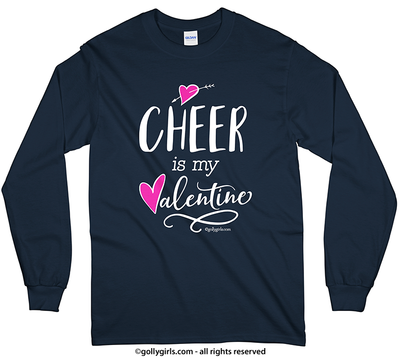 Golly Girls: Cheer is My Valentine Long Sleeve T-Shirt (Youth-Adult)