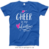 Golly Girls: Cheer is My Valentine Royal Blue T-Shirt (Youth & Adult Sizes)