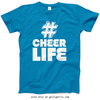 Golly Girls: Hashtag Cheer Life T-Shirt (Youth & Adult Sizes)