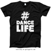 Golly Girls: Hashtag Dance Life Black T-Shirt (Youth & Adult Sizes)