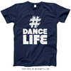 Golly Girls: Hashtag Dance Life Navy T-Shirt (Youth & Adult Sizes)
