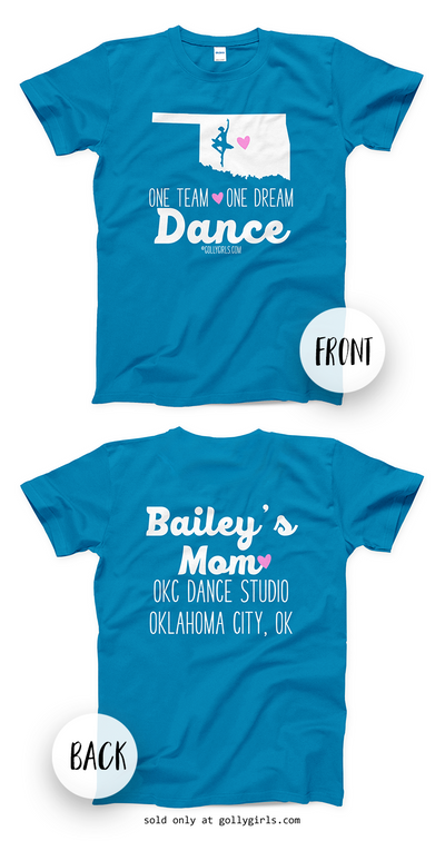 Golly Girls: Personalized One Team Dance T-Shirt (Youth-Adult)