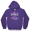 Golly Girls: Dance is My Valentine Hoodie (Youth-Adult)