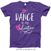 Golly Girls: Dance is My Valentine T-Shirt (Youth-Adult)
