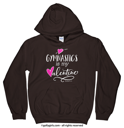 Golly Girls: Gymnastics is My Valentine Hoodie (Youth-Adult)