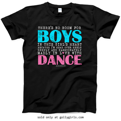 Golly Girls: No Room For Boys Dance Black T-Shirt (Adult & Youth Sizes)