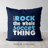 I Rock The Whole Soccer Thing Throw Pillow - Golly Girls