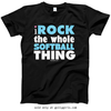 Golly Girls: I Rock The Whole Softball Thing T-Shirt (Youth-Adult)