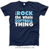 Golly Girls: I Rock The Whole Softball Thing Navy T-Shirt (Youth & Adult Sizes)