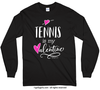 Golly Girls: Tennis is My Valentine Long Sleeve T-Shirt (Youth-Adult)