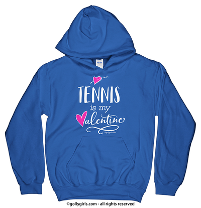 Golly Girls: Tennis is My Valentine Hoodie (Youth-Adult)