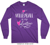 Golly Girls: Volleyball is My Valentine Purple Long Sleeve T-Shirt (Youth & Adult Sizes)