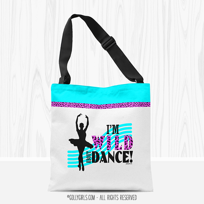 Wild About Dance Tote Bag - Golly Girls