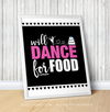 "Golly Girls: Will Dance For Food Black 16"" x 20"" Poster"