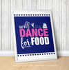 "Golly Girls: Will Dance For Food Blue 16"" x 20"" Poster"