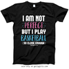 Golly Girls: I Am Not Perfect - Basketball T-Shirt (Youth-Adult)