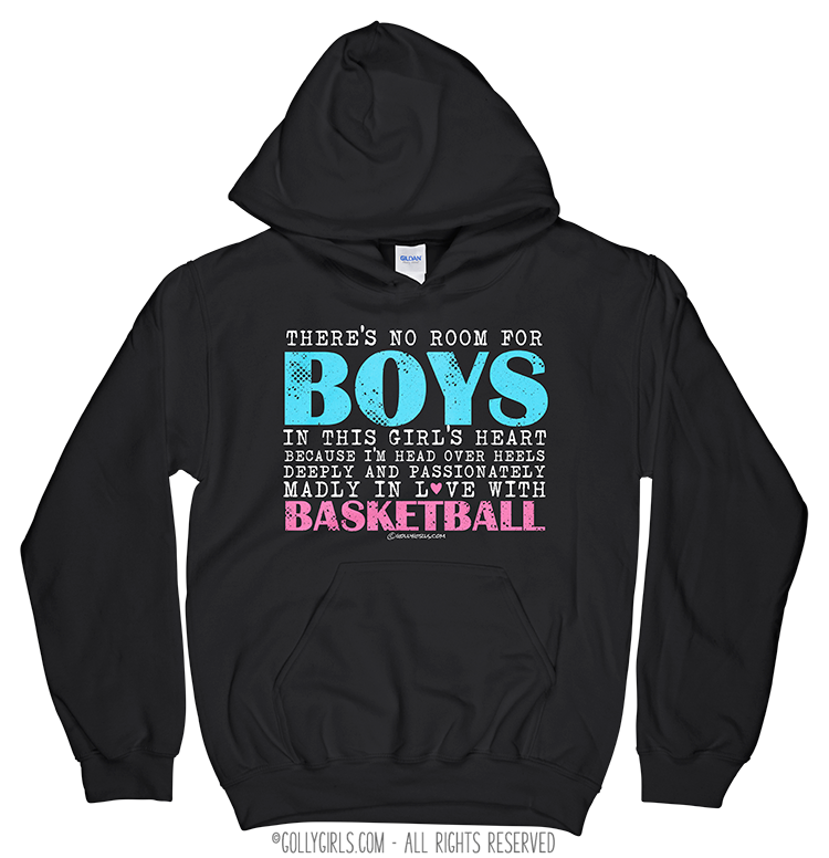 c53e313ad7b7 Golly Girls  No Room For Boys Basketball Black Hoodie (Youth-Adult)