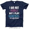 Golly Girls: I Am Not Perfect - Basketball T-Shirt (Youth & Adult Sizes)