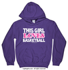 Golly Girls: This Girl Loves Basketball Purple Hoodie (Youth & Adult Sizes)