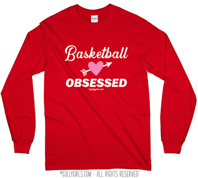 Golly Girls: Basketball Obsessed Long Sleeve T-Shirt (Youth-Adult)