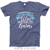 Basketball Win or Learn T-Shirt (Youth-Adult)
