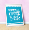 "Basketball is My Favorite Turquoise 16"" x 20"" Poster - Golly Girls"