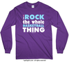 I Rock The Whole Basketball Thing Long Sleeve T-Shirt (Youth-Adult)