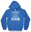 Golly Girls: I Love Basketball More Than Pizza Hoodie (Youth-Adult)