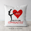 My Heart Beats for Gymnastics Throw Pillow
