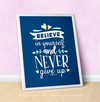 "Believe In Yourself Medium Blue 16"" x 20"" Poster - Golly Girls"