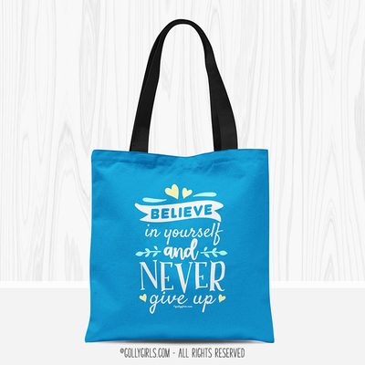 Believe In Yourself Tote Bag - Golly Girls