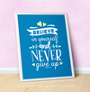 "Believe In Yourself Light Blue 16"" x 20"" Poster - Golly Girls"
