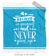 Believe In Yourself Light Blue Fleece Throw Blanket