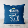 Believe In Yourself Medium Blue Throw Pillow - Golly Girls